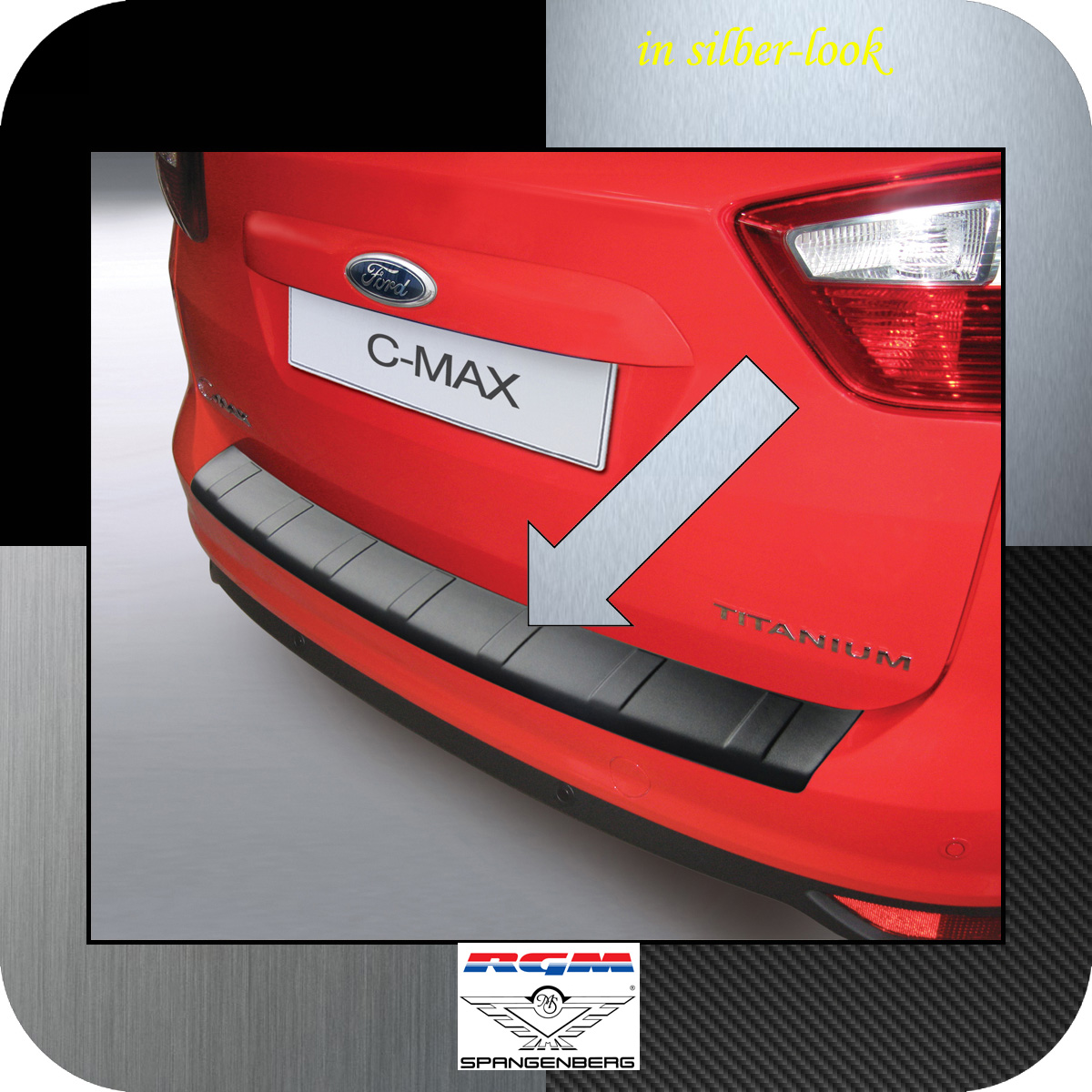 Ladekantenschutz Silber-Look Ford C-MAX II vor facelift 2010-2015 3506773